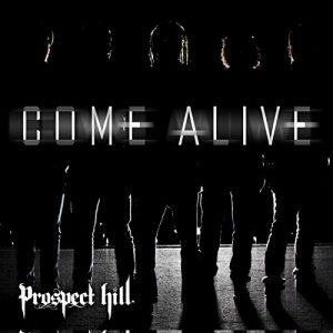 prospecthill-comealive-singleart